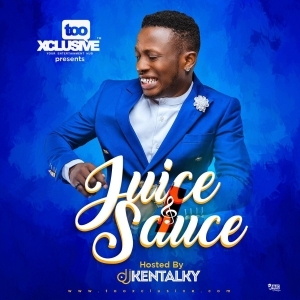 Dj Kentalky - Juice & Sauce Mix